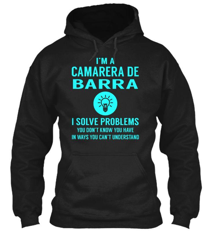 Camarera De Barra - Solve Problems #CamareraDeBarra