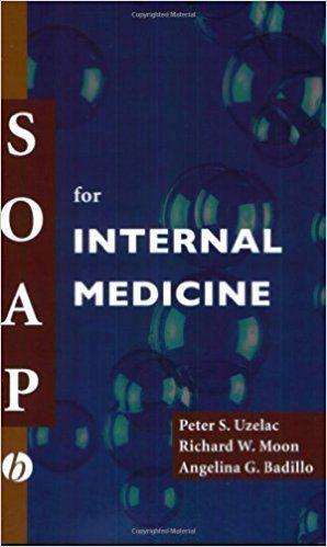 Download SOAP for Internal Medicine PDF 1st Edition - http://usmle-usmle.org/download-soap-internal-medicine-pdf-1st-edition/