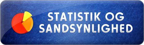 Matematik 7.-10. klasse – Et digitalt undervisningsmateriale - FORLØB - Statistik og sandsynlighed