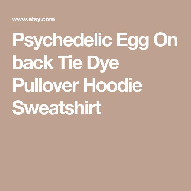 Psychedelic Egg On back Tie Dye Pullover Hoodie Sweatshirt