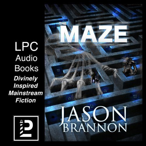 35 best audio books from lpc acx audible amazon audiobooks the maze contemporary christian suspense fantasy email fictionlpcbooks fandeluxe Gallery