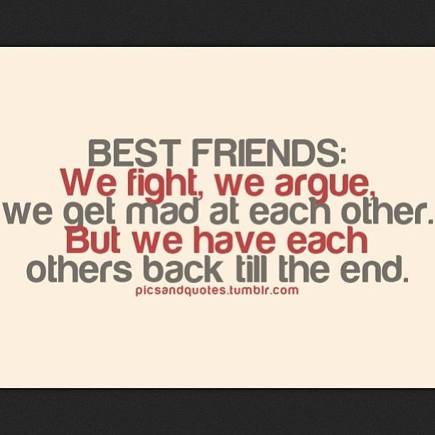 Best Friend Quotes We May Fight : Best friend fight quotes on inspirational