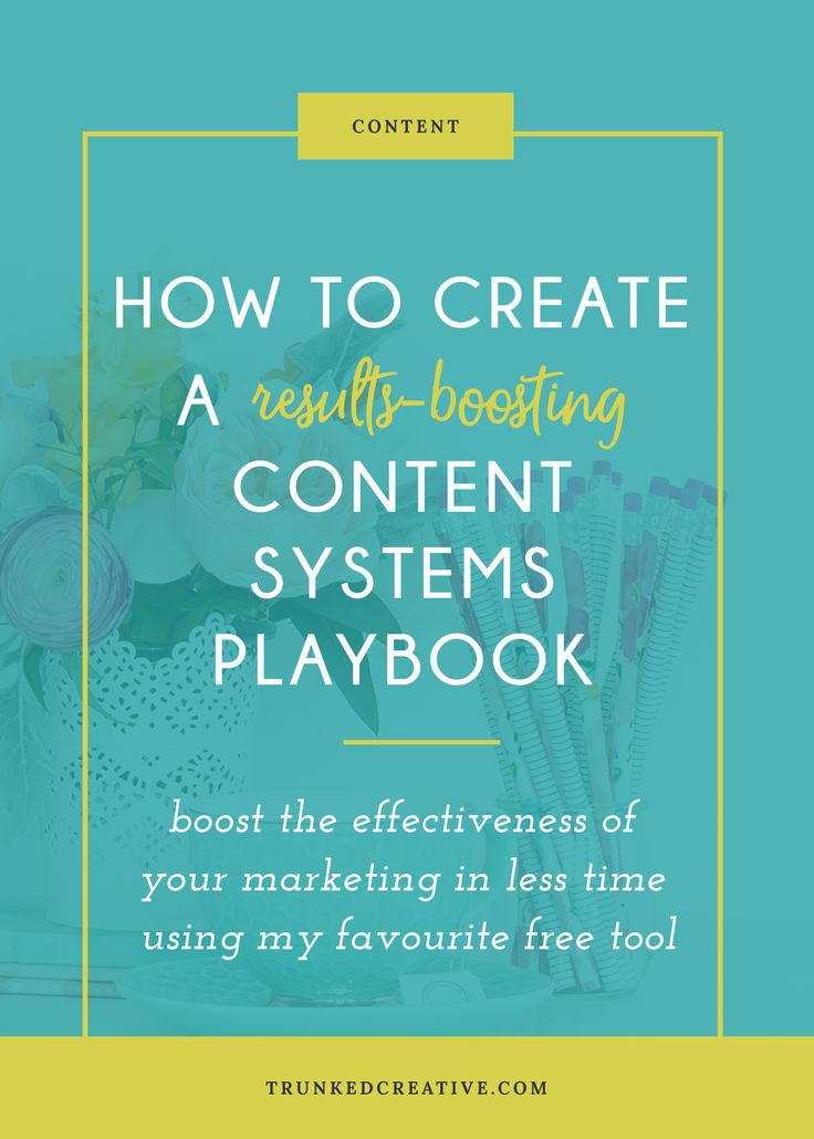 How to Create a Results-Boosting Content Systems Playbook // Trunked Creative