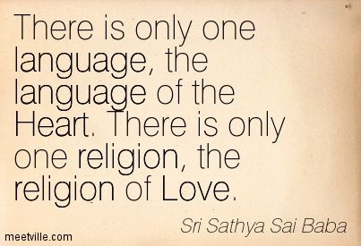 ❤ the language of the Heart &  the religion of Love