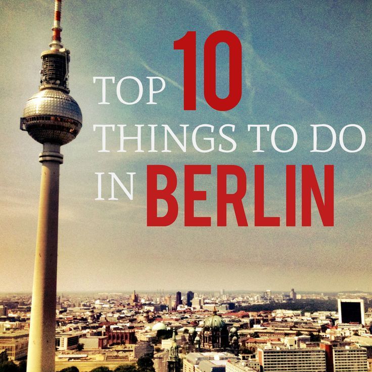 Best Images About Berlin On Pinterest - 10 things to see and do in berlin germany