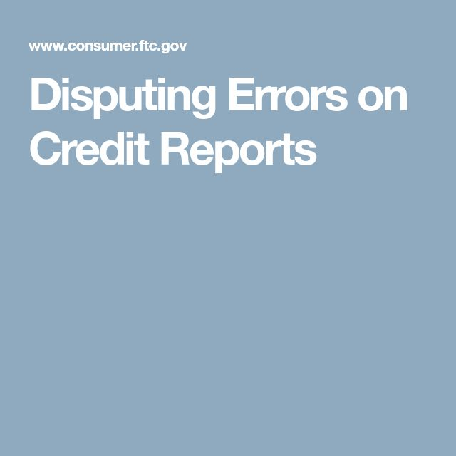 Disputing Errors on Credit Reports