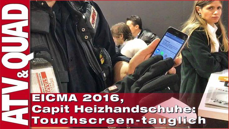 EICMA 2016, Capit Heizhandschuhe: Touchscreen-tauglich … und hier geht´s zum Video: http://youtu.be/ZNH7zF7Q7dg Der Spezialist für Reifen-Heizungen (und Ausrüster zahlreicher Formel-1-Teams) hat auf der EICMA 2016 in Mailand umfangreiche Heizbekleidung für Motorrad-, ATV- und Quad-Fahrer präsentiert. Mit den beheizbaren Handschuhe von Capit lassen sich sogar die Touchscreens moderner Smartphones bedienen