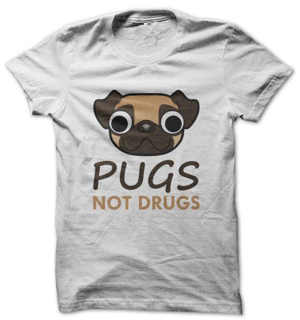 PUGS NOT DRUGS T-SHIRT/TEES Sunfrog