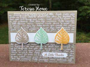 Stampin Up,! Vintage Leaves stamp set, One Big Meaning stamp set; TeresasStampinSpot.com    Stampin Up