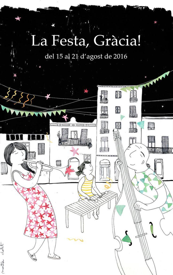 Poster — Porposta de cartell per a la Festa Major de Gràcia 2016 (Barcelona)— Montse Clotet. Musicians illustration. Summer festival.