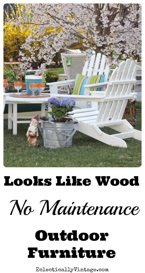 No maintenance outdoor furniture - looks like real wood! eclecticallyvintage.com  Our local store Gainans sells this stuff in many colors.