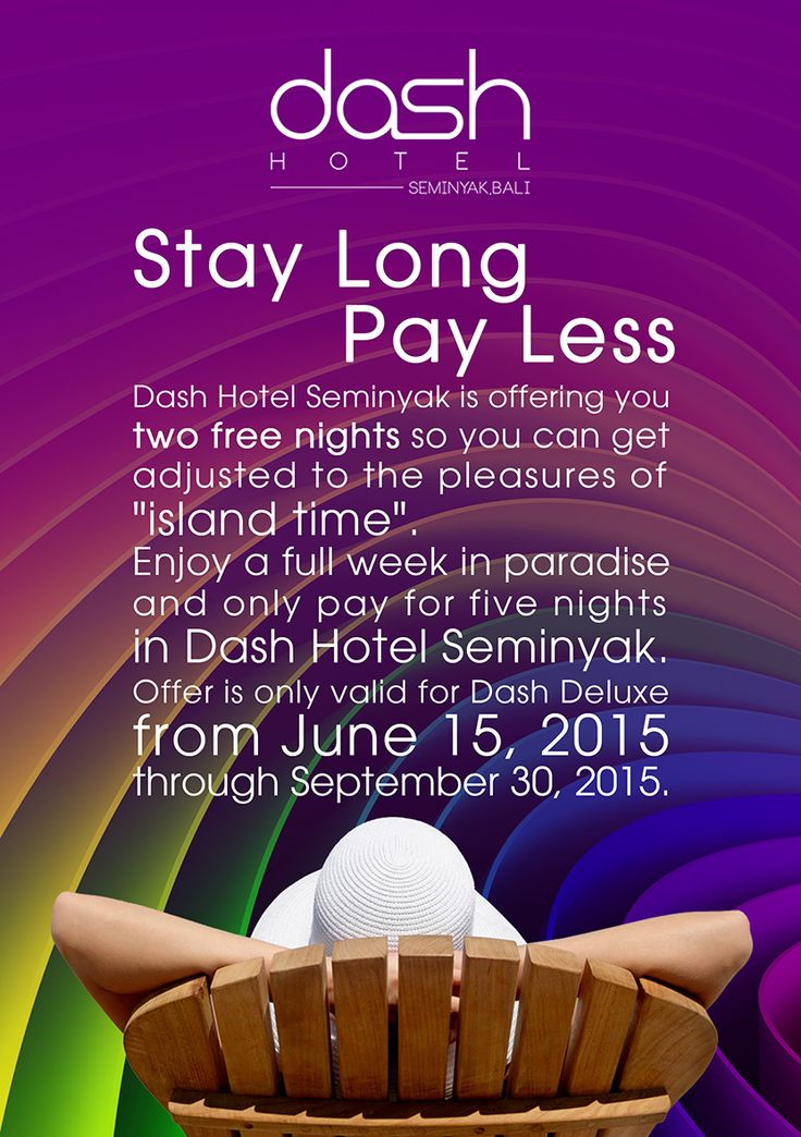 When you next travel, make the smarter choice! Enjoy our free nights for stay 7 nights by visit our website at www.dash-hotels.com The longer you stay, the more you earn