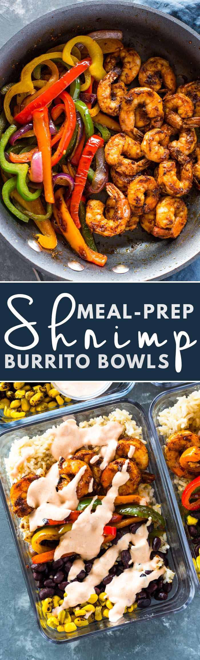 Meal-Prep Shrimp Burrito Bowls, Rice with peppers, shrimp, black beans, roasted corn, light sour cream or burrito sauce