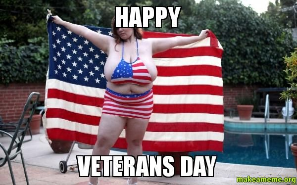Veterans Day Meme 28 Images Best And Happy Veterans Veterans Day Meme Veterans Day Usmc Birthday