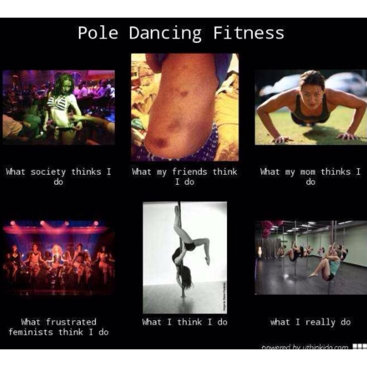Sooo true!! Pole Fitness is also an awesome work out!! Come to Embody Pole Fitness and become a member!