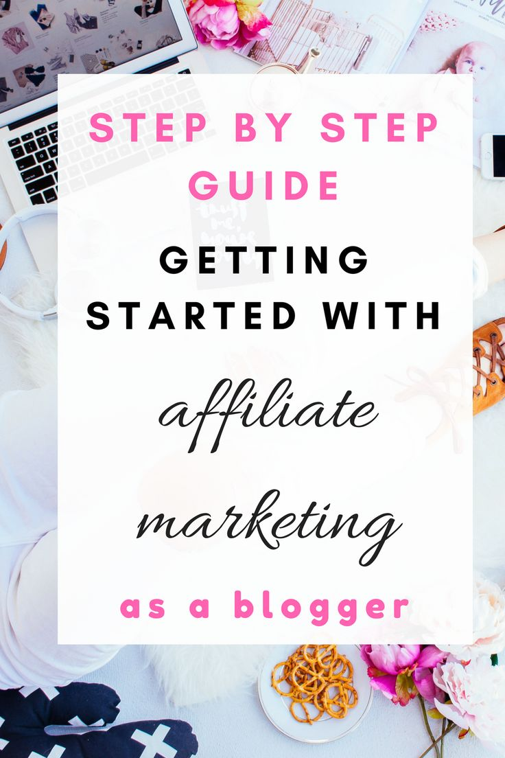 The step by step guide getting started with affiliate marketing as a blogger. This blogger makes five figures to six figures every month with affiliate marketing!