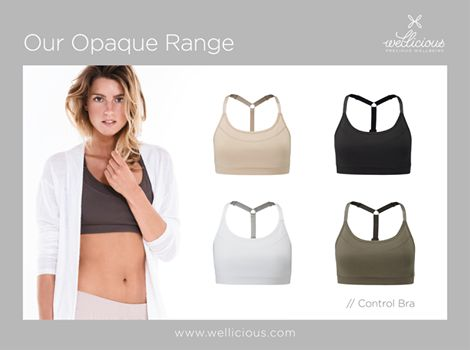 OPAQUE!   We offer a whole range of Opaque eco-friendly pieces made from 90% Organic Cotton. The styles will keep you completely secure in every pose and allow you to focus only on your practice! heart emoticon    Shop now our OPAQUE Control Bra now: www.wellicious.com/control-bra.html