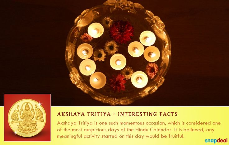 It is one of the most auspicious days for Hindus and it is believed that any meaningful activity started on this day will bear fruit. http://www.snapdeal.com/offers/Akshayatritya_special