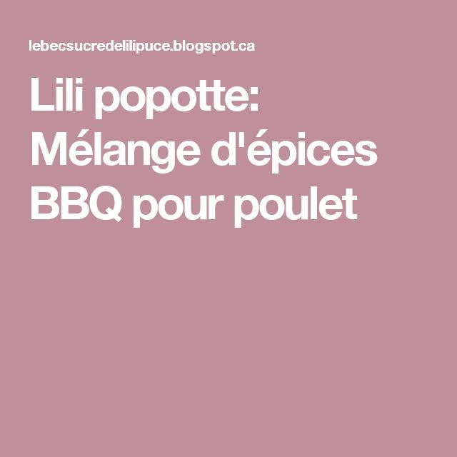 Lili popotte: Mélange d'épices BBQ pour poulet