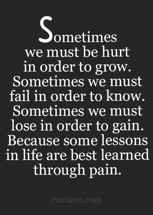Quotes About Life And Love And Lessons Classy Best 25 Pain And Gain Quotes Ideas On Pinterest  Finally Happy