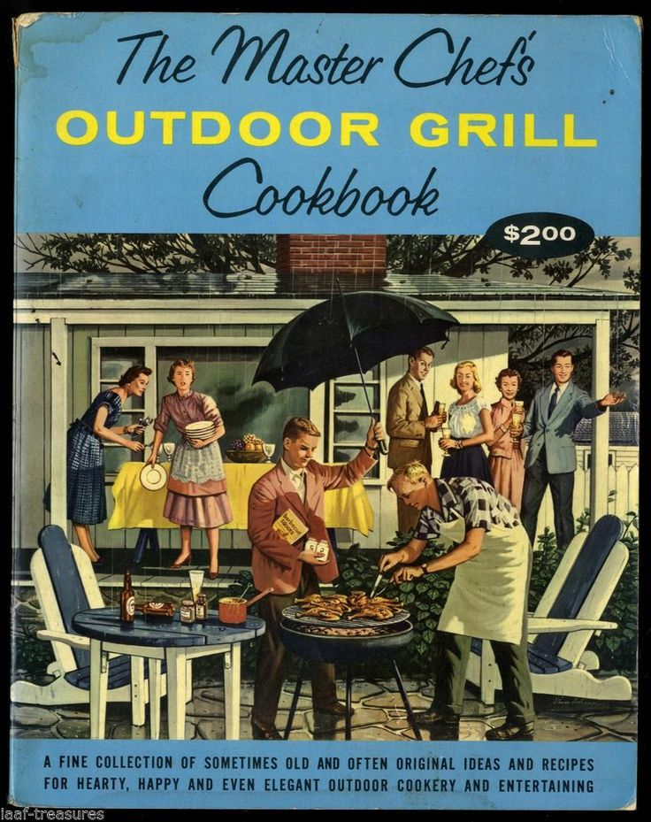COOKBOOK 1960 Vintage Master Chefs OUTDOOR GRILL & Recipes