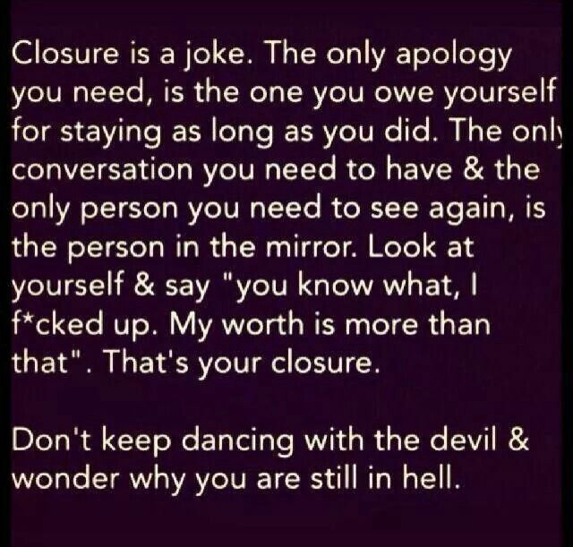 You will NOT get closure from a Narc period! You need find your own closure within yourself!!!!
