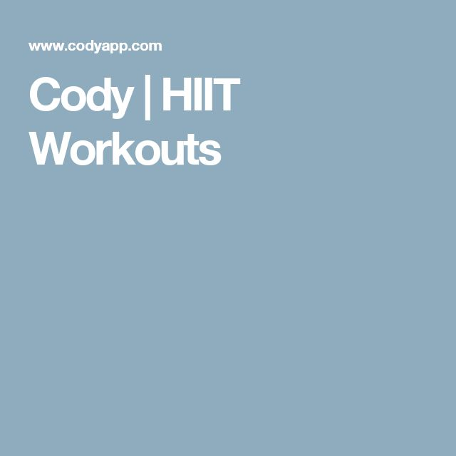 Cody | HIIT Workouts