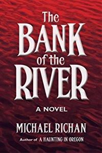 359 best free read ride images on pinterest bible scriptures the bank of the river kindle edition by michael richan fandeluxe Image collections