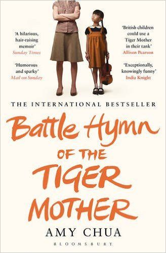 Battle Hymn of the Tiger Mother: Amazon.co.uk: Amy Chua: 9781408822074: Books