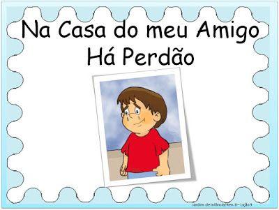 Adalia Helena: Lição 09: Na Casa do meu Amigo há perdão: REVISTA Jardim de Infância de 5 e 6 anos