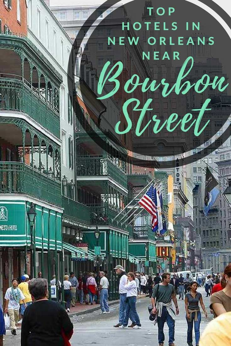 Going to New Orleans and want to stay near Bourbon Street? Check out these great hotels.
