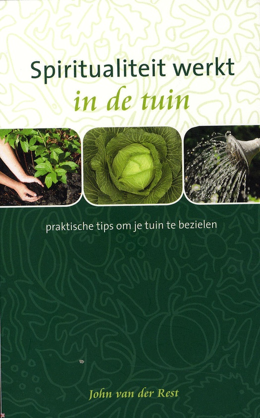 Spiritualiteit werkt in de tuin - John van der Rest   bekijk je tuin maar eens liggend in het gras, wat ontdek je dan?