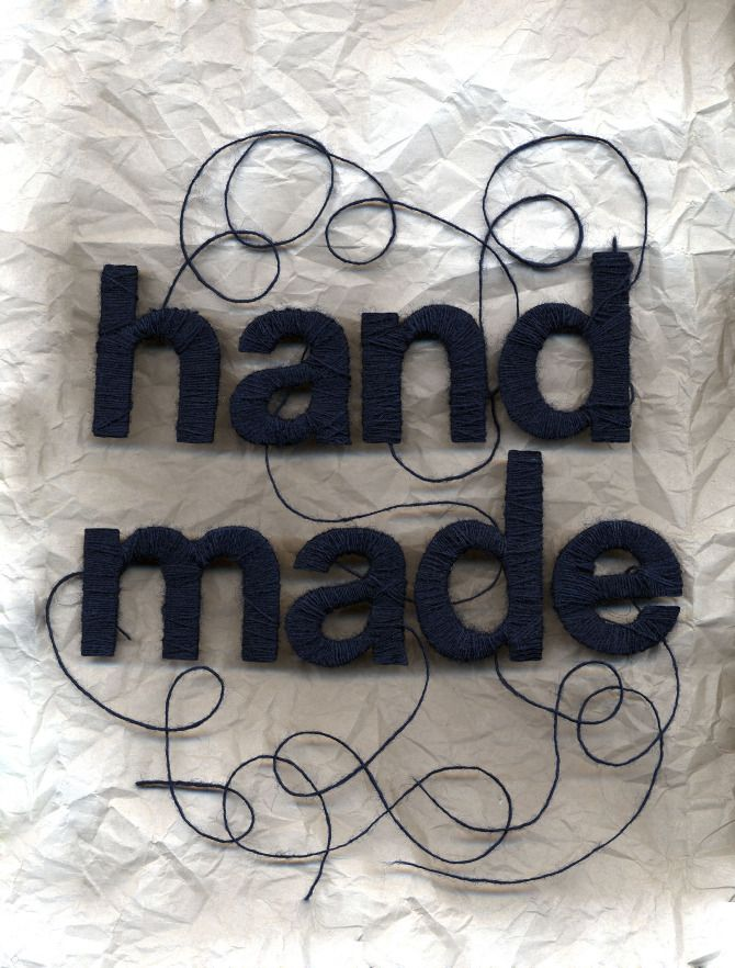 """Hand Made,"" by Kelsey Oseid (2011).  Wool string wrapped around a Helvetica Neue Bold template."