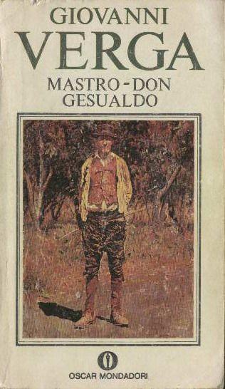 Mastro Don Gesualdo - Giovanni Verga - 192 recensioni su Anobii