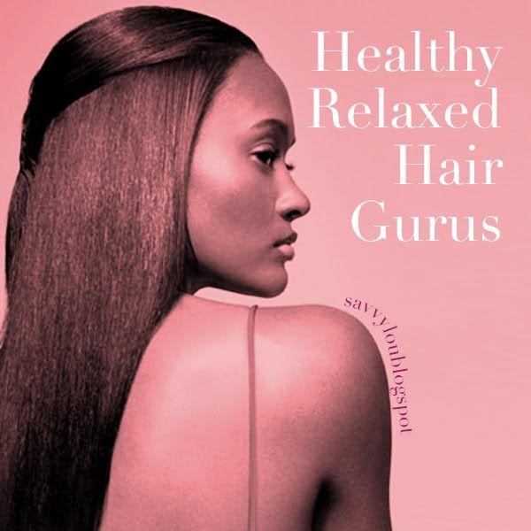Savvy Lou: Healthy Relaxed Hair Gurus