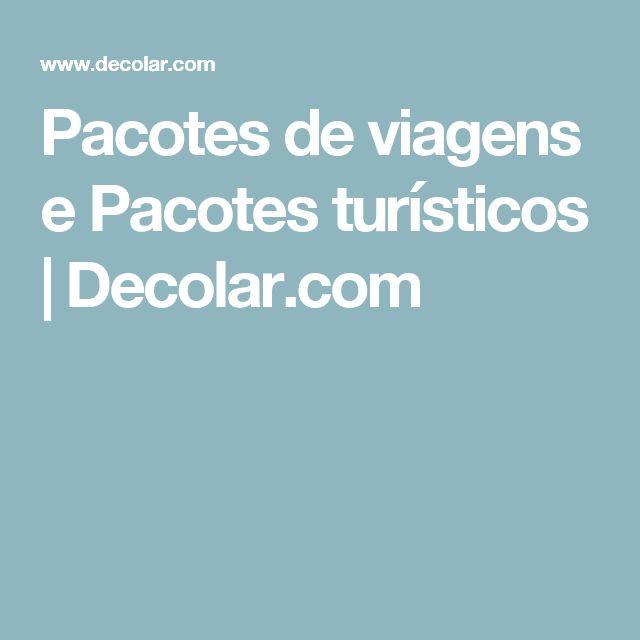 Pacotes de viagens e Pacotes turísticos   Decolar.com