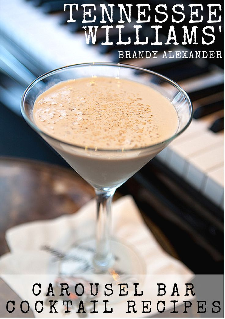 The Carousel Bar's Spring Cocktail Recipes: Tennessee Williams' Brandy Alexander