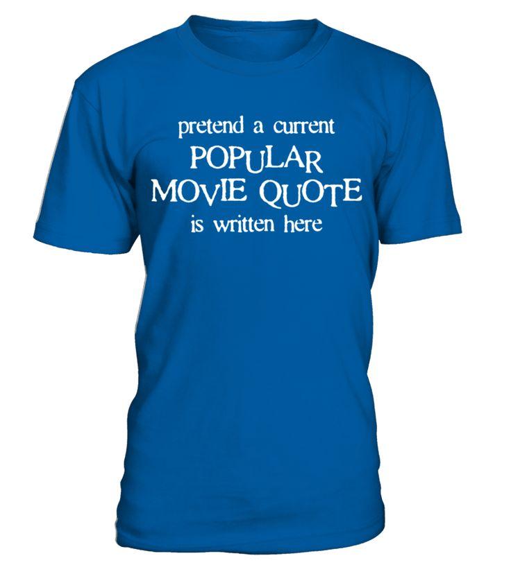 Popular Movie Quote T Shirt  Funny Movie T-shirt, Best Movie T-shirt