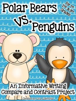 Students will learn about polar bears and penguins, write informational papers about them, compare and contrast the animals, and write a compare and contrast paper.