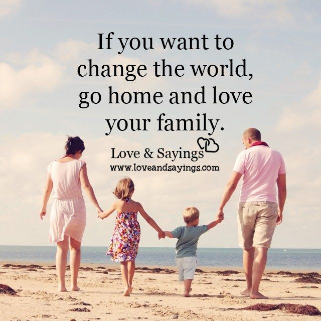 If you want to change the world lifequotes mequotes
