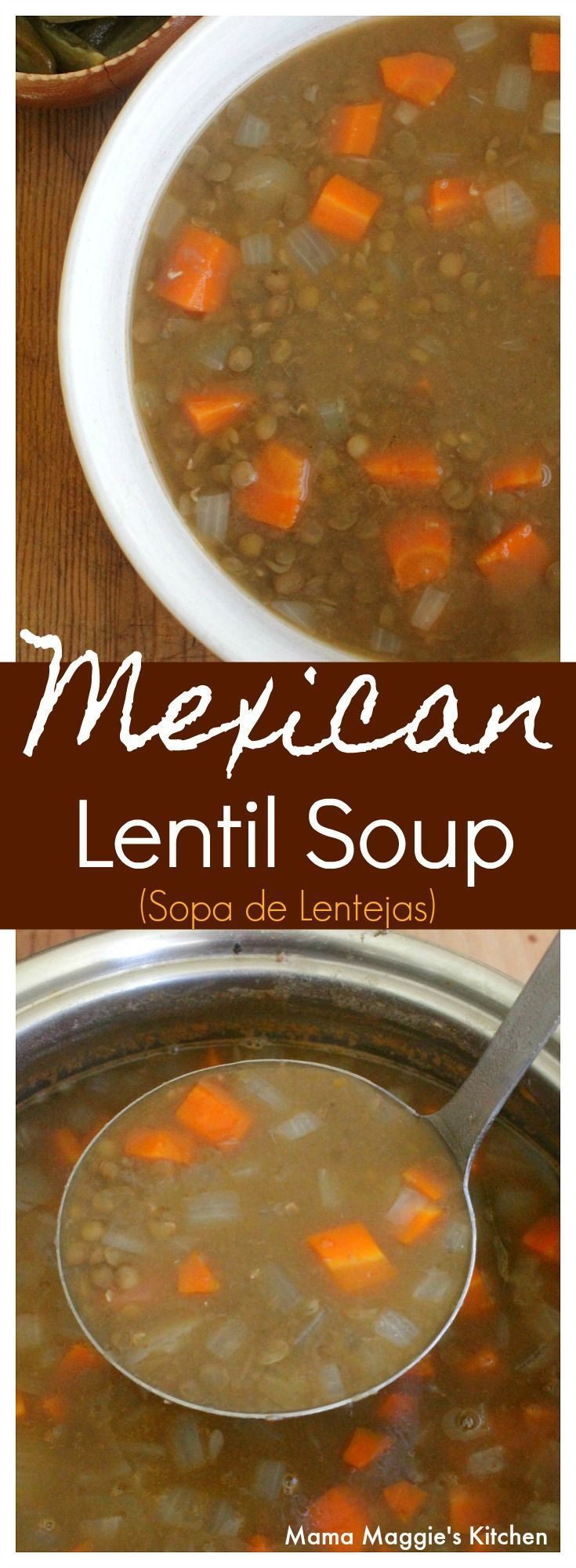 Nothing warms you up like Mexican Lentil Soup, or Sopa de Lentejas. A big bowl of this soup is comforting, satisfying, and always enjoyable. By Mama Maggie's Kitchen via @maggieunz