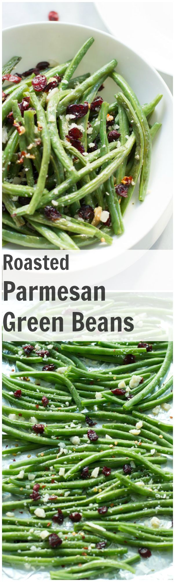 Roasted Parmesan Green Beans | Recipe | Dried cranberries ...