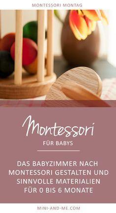 Montessori für Babys: Das Babyzimmer nach Montessori gestalten und sinnvolle Materialien für 0 bis 6 Monate – Stefanie B