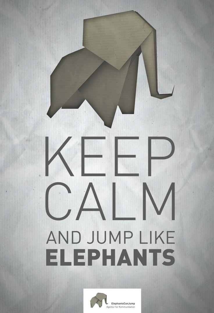 Ruhig bleiben und springen wie ein Elefant...