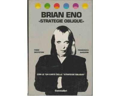 Fabio Destefani e Francesco Massoni, Brian Eno «Strategie oblique»
