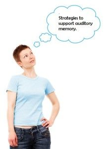 Information about strategies to support auditory memory and how to teach them.