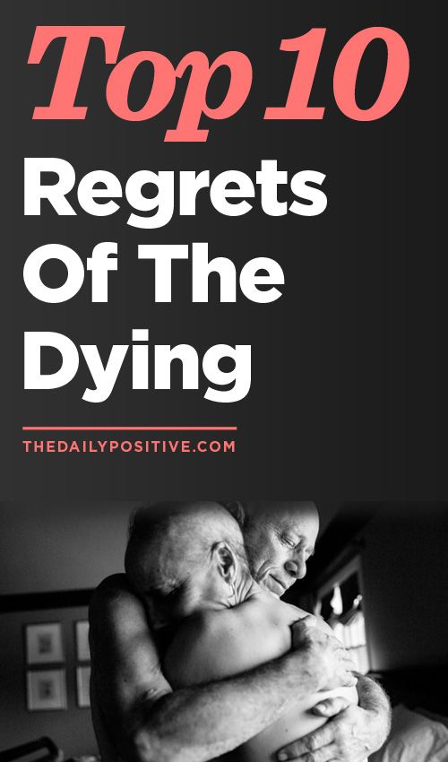 Don't wait until you find yourself at the end of your life to address regrets. This fascinating study polls patients on what they regret most, and they are so avoidable!