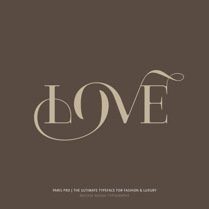 Much Love! Designed with Paris Pro Typeface by Moshik Nadav Typography. - just beautiful!