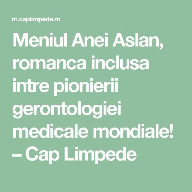 Meniul Anei Aslan, romanca inclusa intre pionierii gerontologiei medicale mondiale! – Cap Limpede