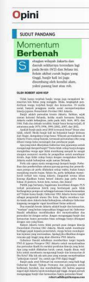 ROBERT ADHI KSP Sebagian wilayah Jakarta dan daerah sekitarnya terendam lagi pada Senin (9/2) dan Selasa ini. Selain akibat curah hujan yang tinggi, banjir kali ini juga disumbang oleh kondisi alam...